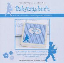 Baby-Tagebuch hellblau: Zum Eintragen der ersten 3 Lebensjahre