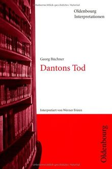 Oldenbourg Interpretationen, Bd.34, Dantons Tod