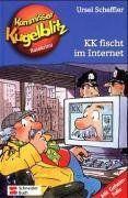 Kommissar Kugelblitz. Grossdruck: Kommissar Kugelblitz, Band 17: Kommissar Kugelblitz fischt im Internet: Ratekrimi: BD 17