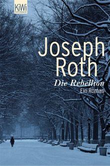 Die Rebellion: Ein Roman