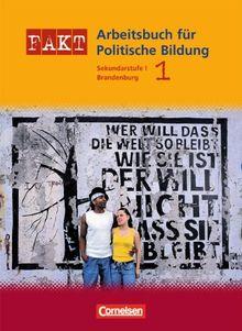 Band 1 - Schülerbuch: Sekundarstufe I. Arbeitsbuch für Politische Bildung