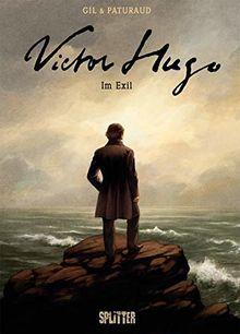 Victor Hugo: Im Exil