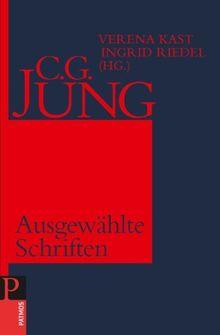 Cg Jung Ausgewählte Schriften Von Verena Kast