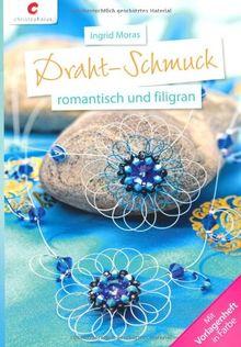 Draht-Schmuck: romantisch und filigran