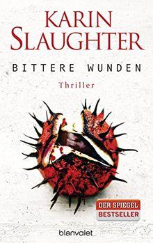 Bittere Wunden: Thriller