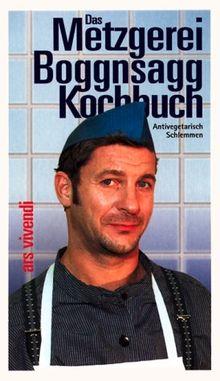 Das Metzgerei Boggnsagg Kochbuch