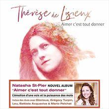 Aimer C'Est Tout Donner (Therese de Lisieux)