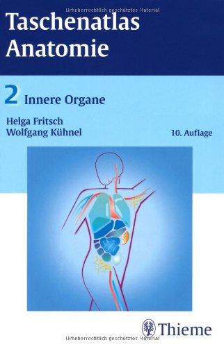Taschenatlas Anatomie 02. Innere Organe von Helga Fritsch
