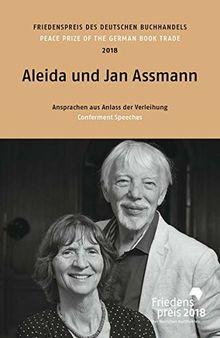 Aleida und Jan Assmann: Friedenspreis des deutschen Buchhandels 2018. Ansprachen aus Anlass der Verleihung (Friedenspreis des Deutschen Buchhandels - Ansprachen aus Anlass der Verleihung)