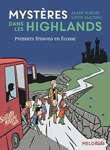 Mysteres Dans Les Highlands 1/Premiers Frissons En Ecosse