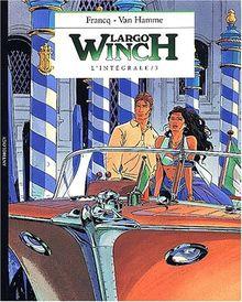 L'intégrale Largo Winch. : Volume 3