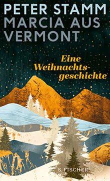 Marcia aus Vermont: Eine Weihnachtsgeschichte