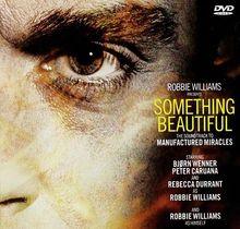 Robbie Williams - Something beautiful (DVD-Single)