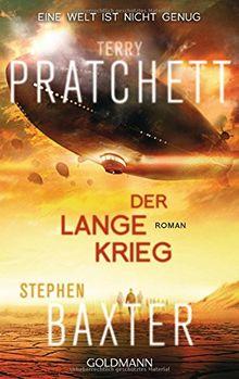 Der Lange Krieg: Roman (Die Lange Erde-Reihe, Band 2)