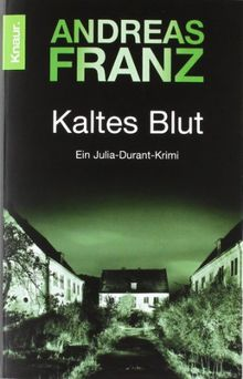 Kaltes Blut: Julia Durants 6. Fall (Knaur TB)