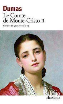 Le Comte de Monte-Cristo, tome 2 (Folio (Gallimard))