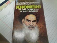 Khomeine, the Shah, the Ayatollah, the Shi'Ite Explosion