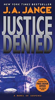 Justice Denied (J. P. Beaumont Novel, Band 18)
