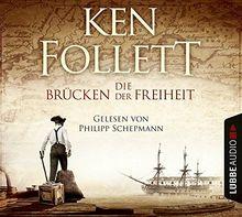 Die Brücken der Freiheit: Roman.