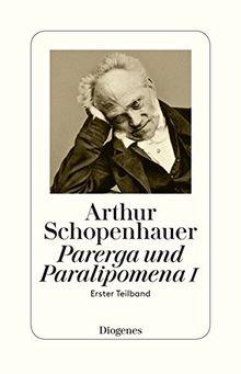 Parerga und Paralipomena I: in zwei Teilbänden