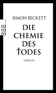 Die Chemie des Todes: David Hunters 1. Fall