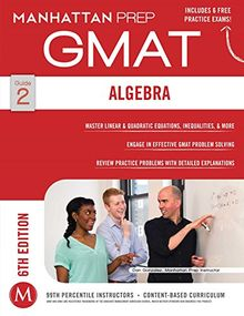 Algebra GMAT Strategy Guide, 6th Edition (Manhattan Prep Strategy Guides)