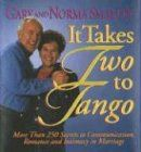 It Takes Two to Tango: More Than 250 Secrets to Communication, Romance and Intimacy in Marriage