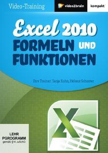 Excel 2010: Formeln und Funktionen