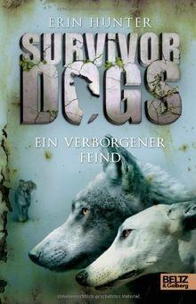 Survivor Dogs. Ein verborgener Feind: Band 2