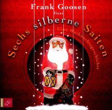 Sechs silberne Saiten: Eine Weihnachtsgeschichte