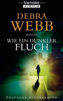 Wie ein dunkler Fluch: Roman