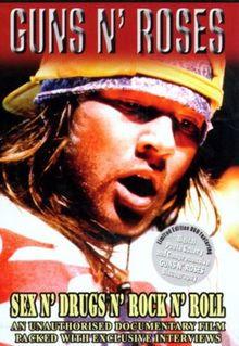 Guns N' Roses - Sex N' Drugs Rock N' Roll