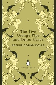 The Five Orange Pips and Other Cases (Penguin English Library)