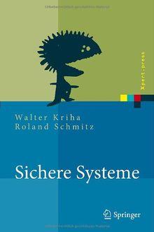 Sichere Systeme. Konzepte, Architekturen und Frameworks