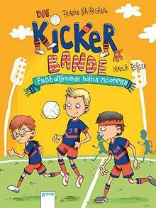 Die Kickerbande (2). Fußballfreunde halten zusammen
