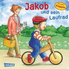Jakob-Bücher: Jakob und sein Laufrad