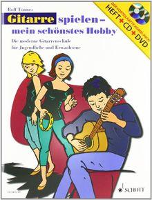Gitarre spielen - mein schönstes Hobby. Set. Die moderne Gitarrenschule für Jugendliche und Erwachsene Ausgabe mit CD + DVD