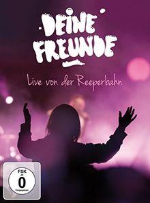 Deine Freunde - Live von der Reeperbahn