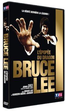 Bruce lee, l'épopée du dragon