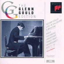 The Glenn Gould Edition: Gould Live in Salzburg und Moskau