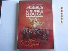 DVD LES CHOEURS DE L'ARMEE ROUGE // THE RED ARMY CHOIR - UNE NUIT A L'OPERA
