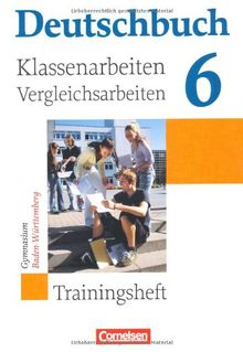 Deutschbuch Gymnasium - Baden Württemberg: Band 6: 10. Schuljahr - Klassenarbeitstrainer mit Lösungen: Trainingsheft mit Lösungen