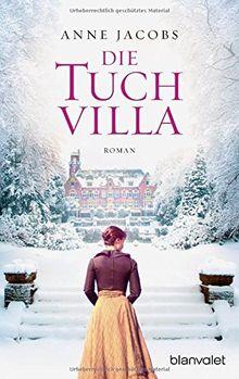 Die Tuchvilla: Roman