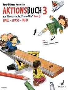 "Piano Kids Aktionsbuch 3 zur Klavierschule ""Piano Kids"" 3"