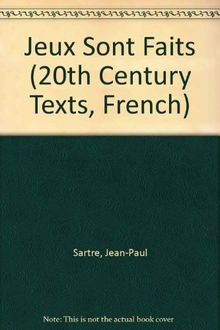 Jeux Sont Faits (20th Century Texts, French S.)