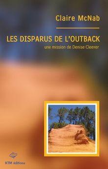Les disparus de l'outback : Une mission de Denise Cleever