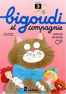 BIGOUDI ET COMPAGNIE CP. Livret 3 (Bigoudi et Cie)