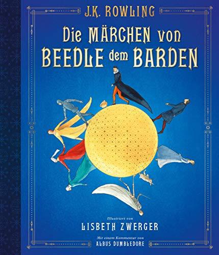 Die Marchen Von Beedle Dem Barden Vierfarbig Illustrierte