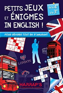 Petits jeux et enigmes in English ! : De la 4e à la 3e