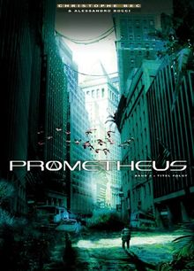 Prometheus: Band 4 - Prophezeiung
